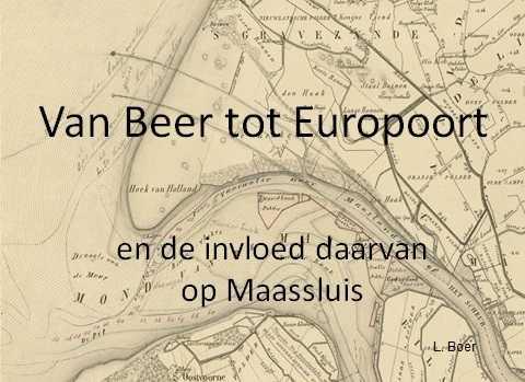 Historische Avond: Van De Beer naar Europoort