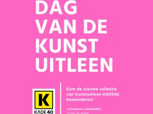 Beleef de 'Dag van de Kunstuitleen' bij KADE40