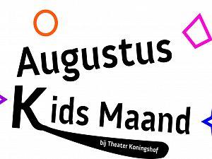 Kidsmaand augustus in Theater Koningshof!