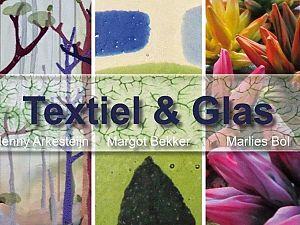 Expositie Textiel en Glas in Tavenu Maasland